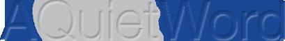 A quiet word logo